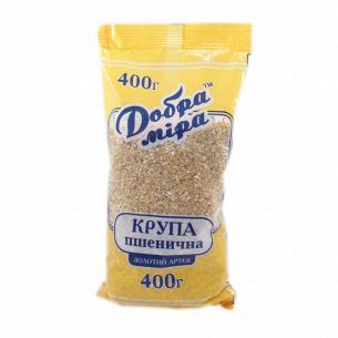 "Крупа пшеничная ""Добра міра"" Золотой Артек"